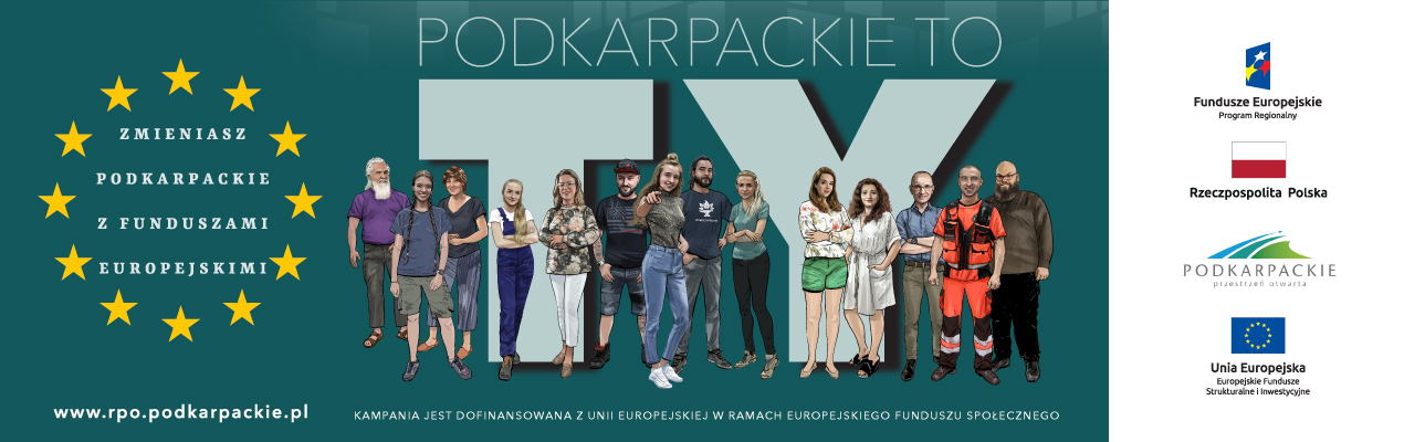 baner z napisem Podkarpackie to Ty!. Na tle tego napisu stoją rózne osoby, kobiety i mężczyżni symbolizujący różne zawody